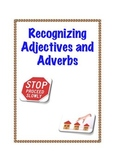 Common Core L.2.1e: Recognizing Adjectives and Adverbs