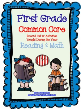 Common Core Standards * Record of Activities Taught * First Grade