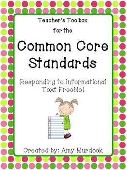 Common Core Standards Resource  Responding  to Informational Text