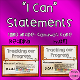I Can Statements- Third Grade Common Core Reading and Math