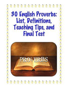 Common Core L.4.5 Unit: 30 English Proverbs