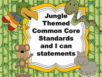 Common Core Standards and I can statements jungle theme