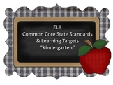 Common Core Standards and Learning Targets-Kindergarten