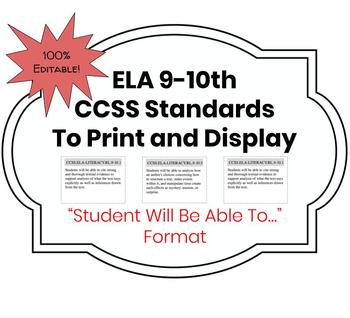 """CCSS ELA 9-10 Standards in Student-Friendly """"I Can"""" Format Print-and-Go!"""