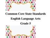 Common Core Standards for English Language Arts 5th Grade