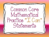 "Common Core Standards for Mathematical Practice ""I Can"" Statements (all grades)"