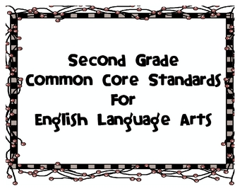 Common Core Standards for Second Grade English Language Arts