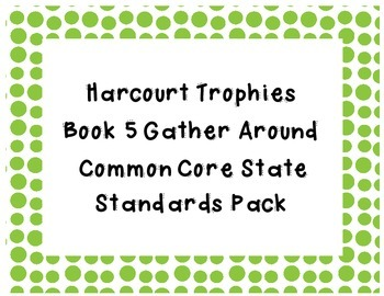 Common Core State Standard Pack for Trophies Book 5 Gather Around