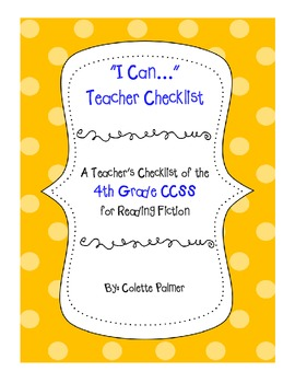 4th Grade CCSS Teacher Checklist - Reading Fiction