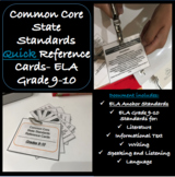 Common Core State Standards 9-10 GRADE ELA Reference Cards