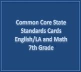 Common Core State Standards Cards E/LA and Math 7th Grade