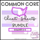 Common Core State Standards Cheat Sheets: 3-5 {BUNDLE}