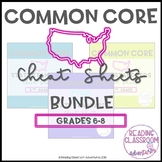 Common Core State Standards Cheat Sheets: 6-8 {BUNDLE}