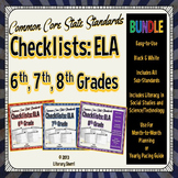 ELA Common Core State Standards Checklist: Grades 6, 7, 8 BUNDLE (Black & White)