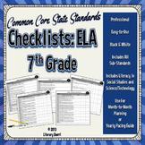 COMMON CORE STANDARDS: 7th Grade ELA Checklists  (Black & White)
