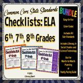 ELA Common Core State Standards Checklists: Grades 6, 7, 8 BUNDLE (Color-Coded)