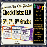 COMMON CORE STANDARDS: ELA Checklists Grades 6, 7, 8 BUNDLE (Color-Coded)