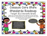 Common Core State Standards ELA Roadmap-Target Seventh Grade