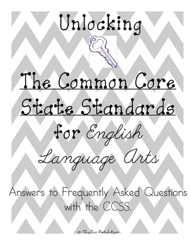 Common Core State Standards - Frequently Asked Questions Answered