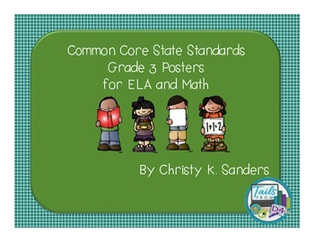 Common Core State Standards Grade 3 Posters for ELA and Math