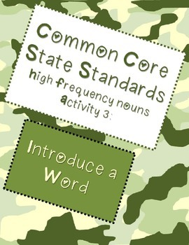 Common Core State Standards High Frequency Nouns: Introduce a Word