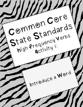 Common Core State Standards High Frequency Verbs Activity