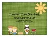 Common Core State Standards: Kindergarten ELA