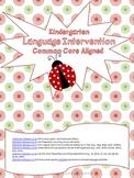 Common Core State Standards - Kindergarten Language intervention