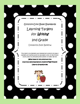Common Core State Standards:  Learning Targets for Writing - 2nd Grade