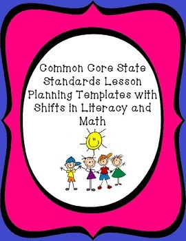 Common Core State Standards Lesson Plan Templates and Shif