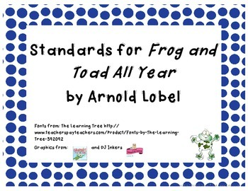 Common Core State Standards Pack Frog and Toad All Year