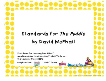Common Core State Standards Pack for The Puddle