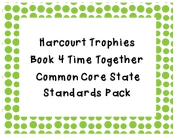 Common Core State Standards Pack for Trophies Book 4 Time Together