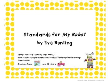 Common Core State Standards Pack for Trophies story My Robot