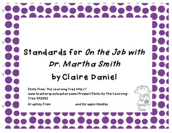 Common Core State Standards for Trophies story On the Job with Dr. Martha Smith