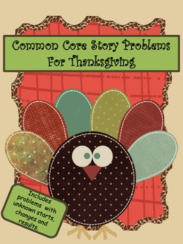 Common Core Story Problems for Thanksgiving