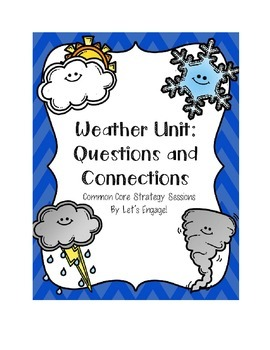 Questions and Connections: Integrated Weather Unit (CCSS S