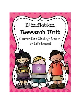 Nonfiction Research Unit (Common Core Strategy Sessions)