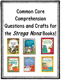 Common Core ~Strega Nona Books~ Comprehension Activities a