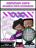 Common Core Student Data Checklists: Fifth Grade: ELA & Math