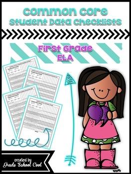 Common Core Student Data Checklists: First Grade: ELA