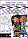 Common Core Student Data Checklists: Second Grade: ELA & Math