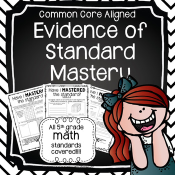 Evidence of Standard Mastery ALL 5TH GRADE MATH STANDARDS (BUNDLE)!