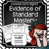 Evidence of Standard Mastery ALL 5TH GRADE MATH STANDARDS