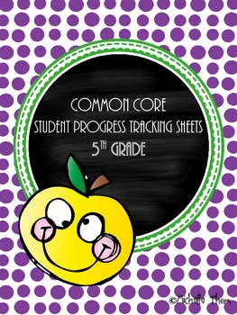 Common Core Student Progress Tracking Sheets {5th Grade}