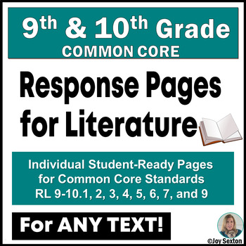 Common Core Literature: Student Response Pages for Grades 9 & 10