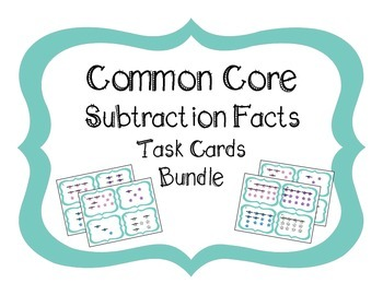 Common Core Subtraction Facts Task Cards - 2 Sets