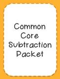 Common Core Subtraction Packet