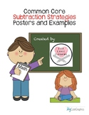 Common Core Subtraction Strategy Posters and Examples