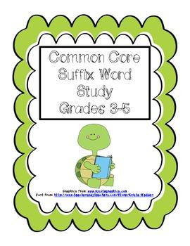Common Core Suffix Word Study